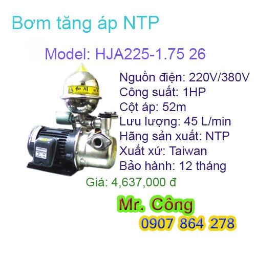 Máy bơm nước tăng áp NTP HJA225-1.75 26 1HP