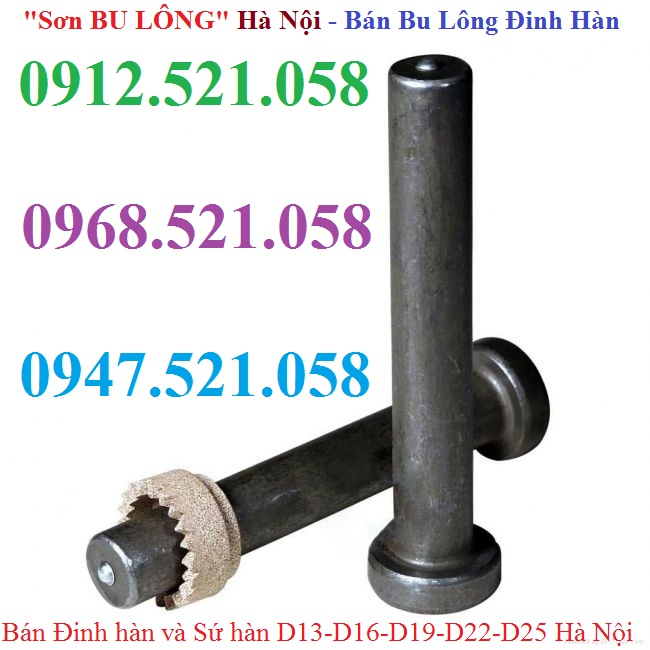 Bu lông hàn - Đinh hàn M13/M16/M19/M22/M25 giá rẻ™ gọi (0947.521.O58) Bán đinh hàn sàn deck,đinh hàn dầm thép,Nở đinh,bu lông Gầu tải,bu lông móc cẩu,bu lông mắt inox,bu lông nở inox 304,nở đạn inox,vít inox các loại % hàng tốt nhất.//. Bán Thanh ren 8.8,