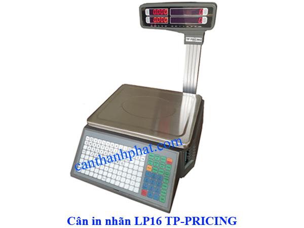Cân in nhãn LP16 TP, Cân in nhãn 30kg Pricing
