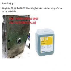 Chất tẩy rỉ sét bề mặt kim loại cho khuôn nhựa BP60 hiệu quả ngay